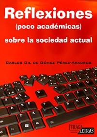 reflexiones (poco academicas) sobre la sociedad actual